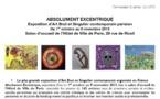 ABSOLUMENT EXCENTRIQUE Du 1er octobre au 9 novembre 2013
