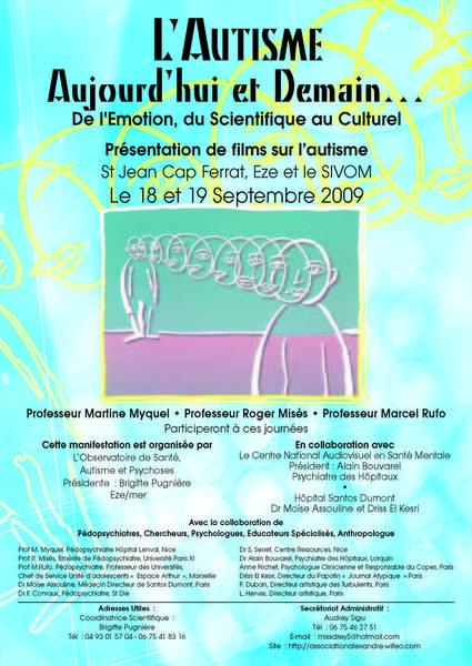 L'AUTISME Aujourd'hui et Demain… De l'Emotion, du Scientifique au Culturel.