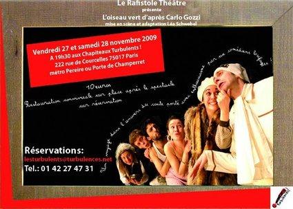 L'Oiseau vert d'après Carlo Gozzi le  27 et 28 novembre 2009 à 19h30 Paris