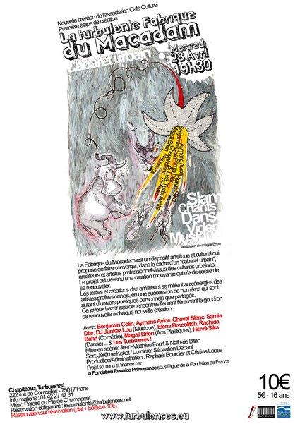 « La Turbulente Fabrique du Macadam » - 1ère étape de création  mercredi 28 avril 2010 à 19h30