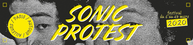 ​SONIC PROTEST / FANTAZIO ET LES TURBULENTS + ELECTRIC FIRE