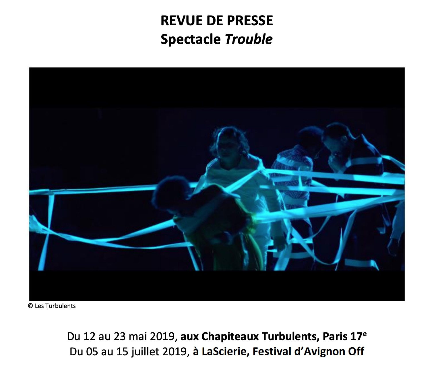 REVUE DE PRESSE Spectacle Trouble 2019